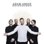 """ADAM ANGST kündigen neue Tour zu """"Neintology"""" an"""