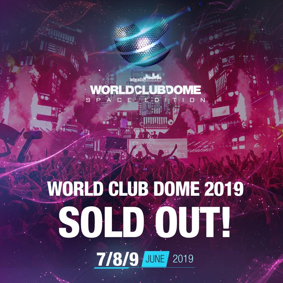BREAKING NEWS – BigCityBeats WORLD CLUB DOME 2019 SOLD OUT!