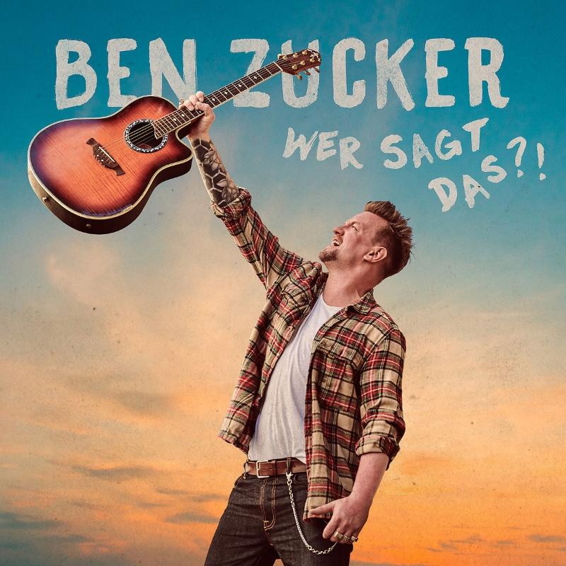 """Ben Zucker veröffentlicht sein zweites Album """"Wer sagt das?!"""""""